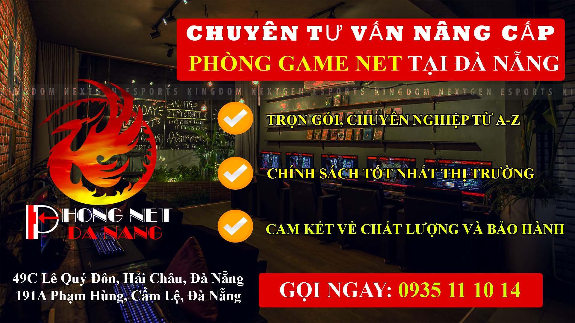 nang-cap-phong-net-tron-goi-tai-da-nang-phongnetdanang.com