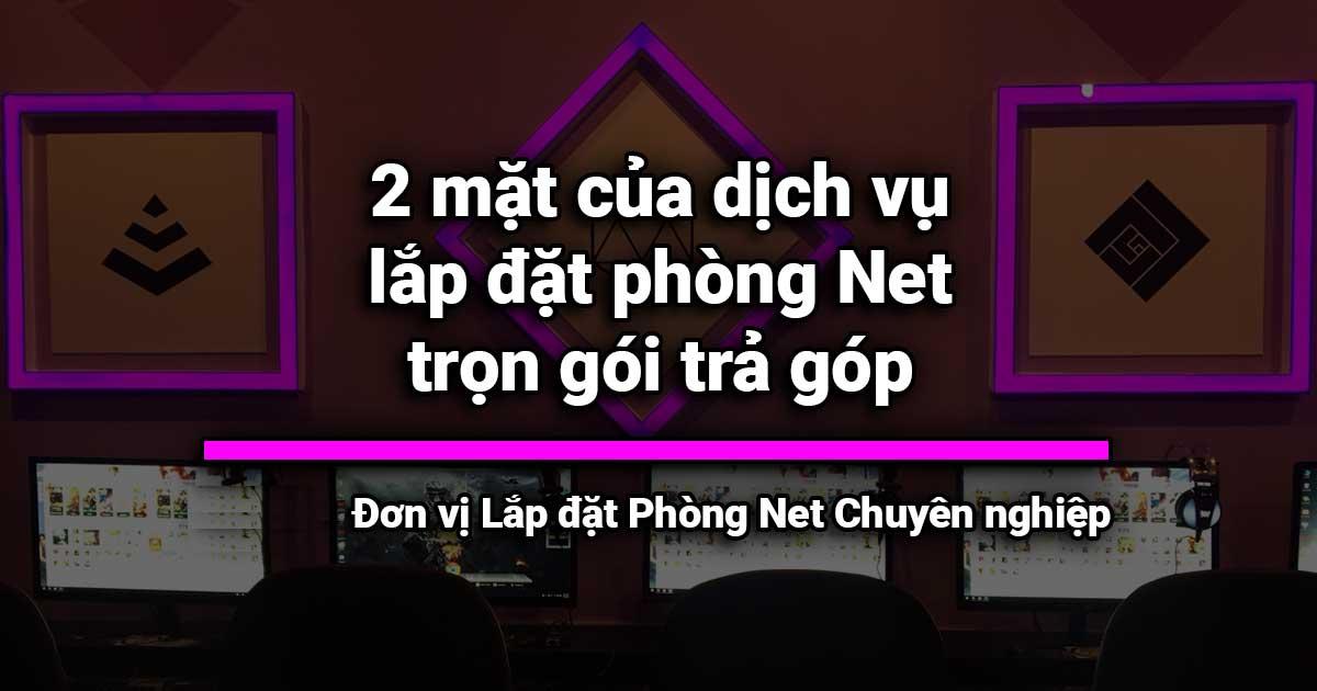 lap-dat-phong-game-tiem-net-tra-gop-khong-lai-suat-tai-da-nang-phongnetdanang.com-7