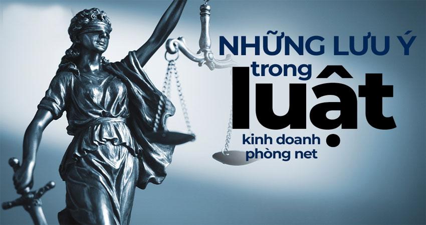 nhung-dieu-can-luu-y-trong-luat-kinh-doanh-phong-net-2020-1